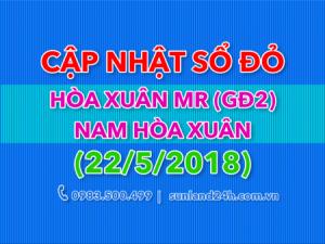 Cập nhật danh sách sổ đỏ Hòa Xuân mở rộng và Nam Hòa Xuân ngày 22/5/2018